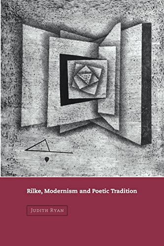 9780521025119: Rilke, Modernism and Poetic Tradition (Cambridge Studies in German)