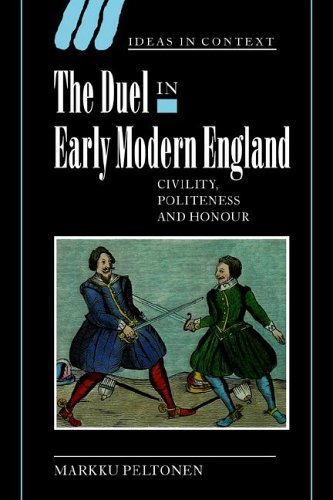 9780521025201: The Duel in Early Modern England: Civility, Politeness and Honour (Ideas in Context)
