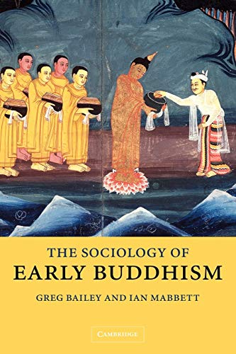 9780521025218: The Sociology of Early Buddhism