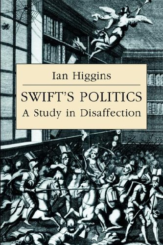 9780521025683: Swift's Politics: A Study in Disaffection (Cambridge Studies in Eighteenth-Century English Literature and Thought)