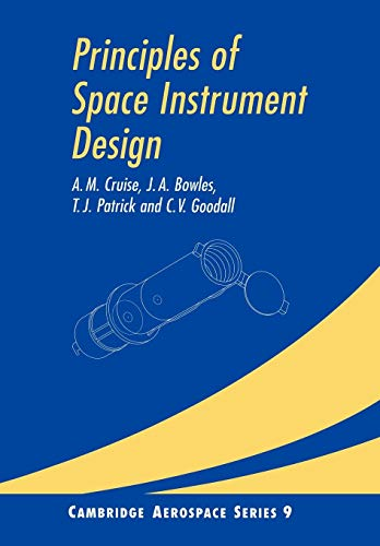 9780521025942: Principles of Space Instrument Design (Cambridge Aerospace Series)