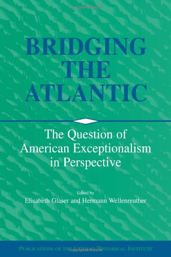 9780521026390: Bridging the Atlantic: The Question of American Exceptionalism in Perspective (Publications of the German Historical Institute)