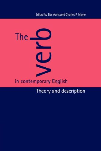 9780521026543: The Verb in Contemporary English: Theory and Description