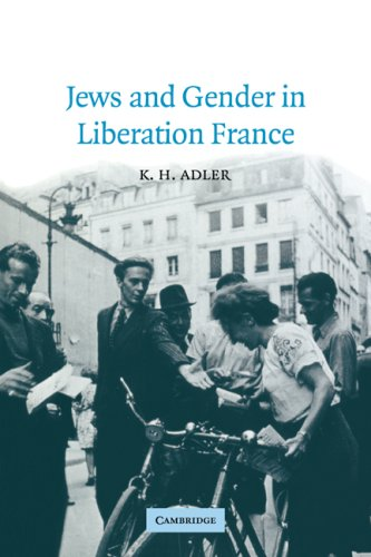 9780521026963: Jews and Gender in Liberation France (Studies in the Social and Cultural History of Modern Warfare)