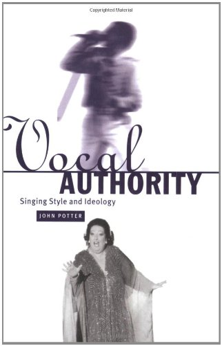 9780521027434: Vocal Authority: Singing Style and Ideology