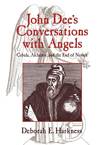 9780521027489: John Dee's Conversations with Angels: Cabala, Alchemy, and the End of Nature