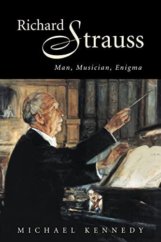 9780521027748: Richard Strauss: Man, Musician, Enigma