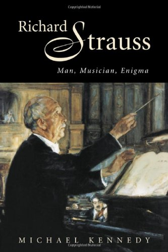9780521027748: Richard Strauss: Man, Musician, Enigma