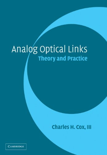 9780521027786: Analog Optical Links: Theory and Practice