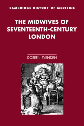 9780521027854: The Midwives of 17C London (Cambridge Studies in the History of Medicine)