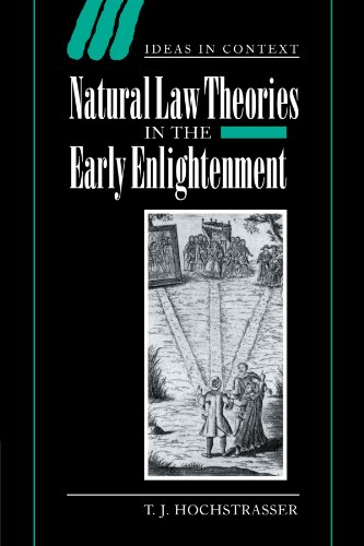 9780521027878: Natural Law Theories in the Early Enlightenment (Ideas in Context)