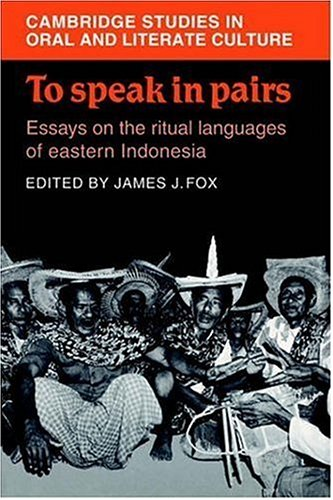 9780521028004: To Speak in Pairs: Essays on the Ritual Languages of eastern Indonesia (Cambridge Studies in Oral and Literate Culture)