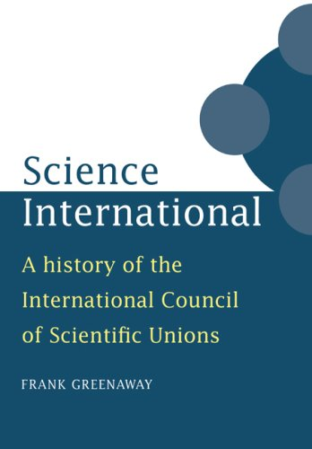 9780521028103: Science International: A History of the International Council of Scientific Unions