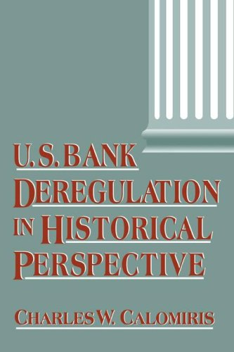 9780521028387: U.S. Bank Deregulation in Historical Perspective
