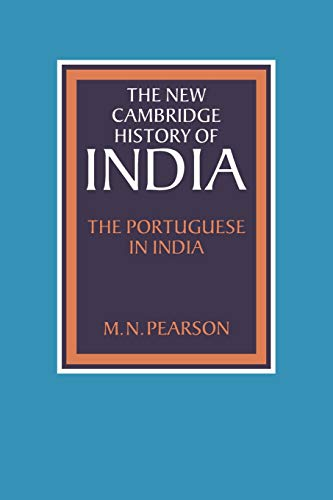 9780521028509: NCHI: The Portuguese in India I.1 (The New Cambridge History of India)