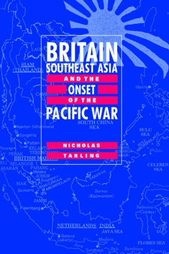 9780521028639: Britain, Southeast Asia and the Onset of the Pacific War