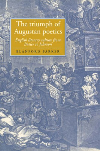 9780521028677: The Triumph of Augustan Poetics: English Literary Culture from Butler to Johnson (Cambridge Studies in Eighteenth-Century English Literature and Thought)