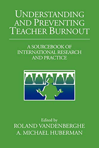 9780521028691: Understanding and Preventing Teacher Burnout: A Sourcebook of International Research and Practice (The Jacobs Foundation Series on Adolescence)