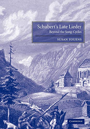 9780521028752: Schubert's Late Lieder: Beyond the Song-Cycles