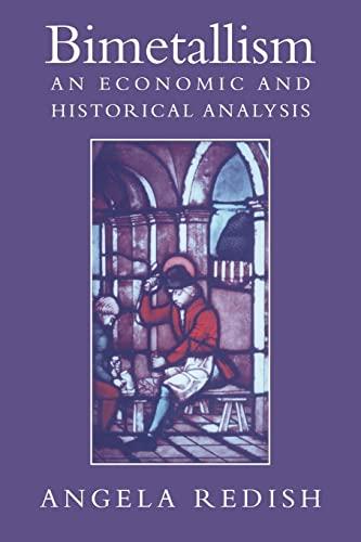 9780521028936: Bimetallism: An Economic and Historical Analysis (Studies in Macroeconomic History)