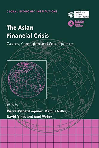 9780521029001: The Asian Financial Crisis: Causes, Contagion and Consequences (Global Economic Institutions)