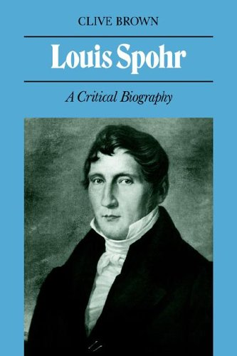 Louis Spohr 9780521029056 Published in Spohr's 200th anniversary year, this book is the first to deal at length with both the life and the works of a composer who