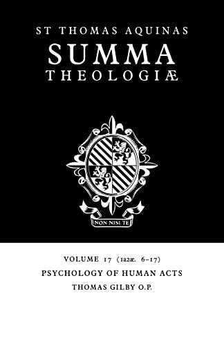 9780521029254: Summa Theologiae: Volume 17, Psychology of Human Acts: 1a2ae. 6-17 (Summa Theologiae (Cambridge University Press))