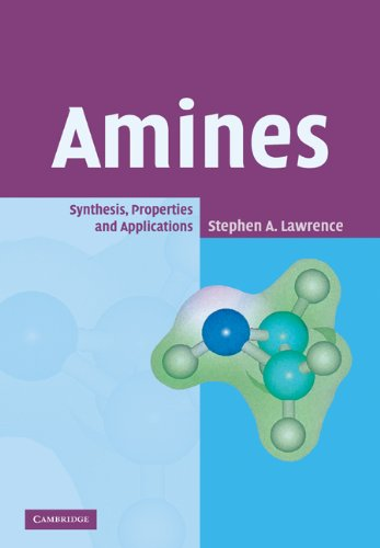9780521029728: Amines: Synthesis, Properties and Applications