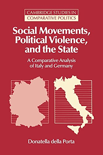 9780521029797: Social Movements, Political Violence, and the State: A Comparative Analysis of Italy and Germany (Cambridge Studies in Comparative Politics)