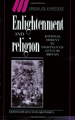 9780521029872: Enlightenment and Religion: Rational Dissent in Eighteenth-Century Britain