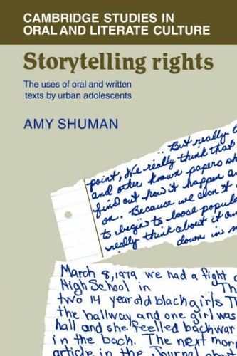 9780521030045: Storytelling Rights: The Uses of Oral and Written Texts by Urban Adolescents (Cambridge Studies in Oral and Literate Culture)