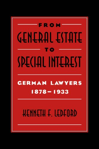 9780521030205: From General Estate to Special Interest: German Lawyers 1878-1933