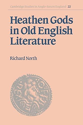 9780521030267: Heathen Gods in Old English Literature (Cambridge Studies in Anglo-Saxon England)