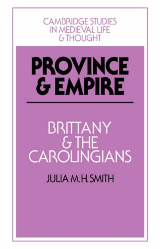 9780521030304: Province and Empire: Brittany and the Carolingians (Cambridge Studies in Medieval Life and Thought: Fourth Series)