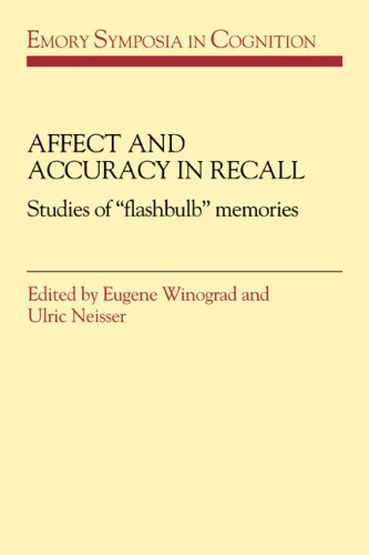 9780521030335: Affect and Accuracy in Recall: Studies of 'Flashbulb' Memories (Emory Symposia in Cognition)