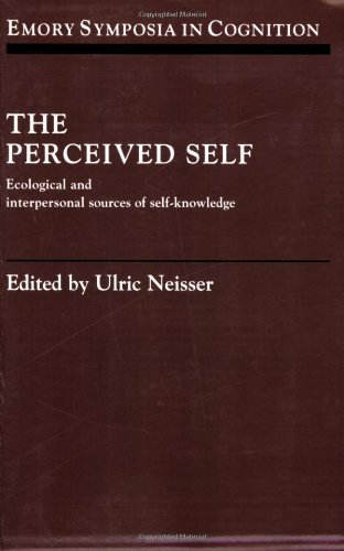 9780521030403: The Perceived Self: Ecological and Interpersonal Sources of Self Knowledge (Emory Symposia in Cognition)