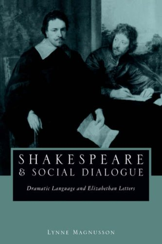 9780521030557: Shakespeare and Social Dialogue: Dramatic Language and Elizabethan Letters