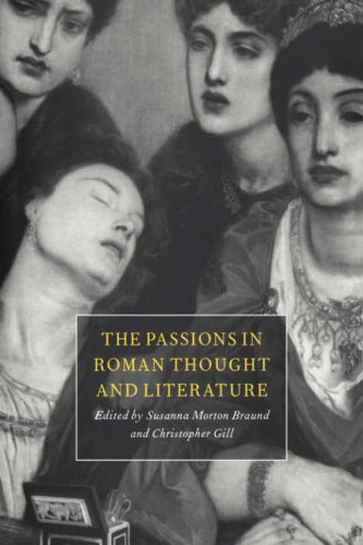 9780521030908: The Passions in Roman Thought and Literature