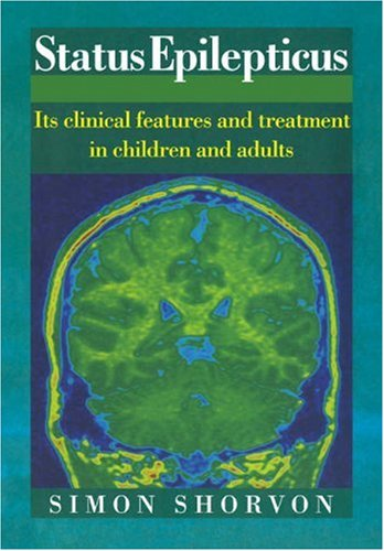 9780521031141: Status Epilepticus: Its Clinical Features and Treatment in Children and Adults