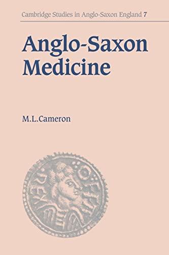 9780521031226: Anglo-Saxon Medicine (Cambridge Studies in Anglo-Saxon England)