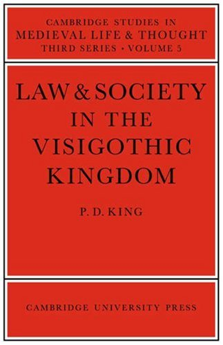 9780521031288: Law and Society in the Visigothic Kingdom (Cambridge Studies in Medieval Life and Thought: Third Series)