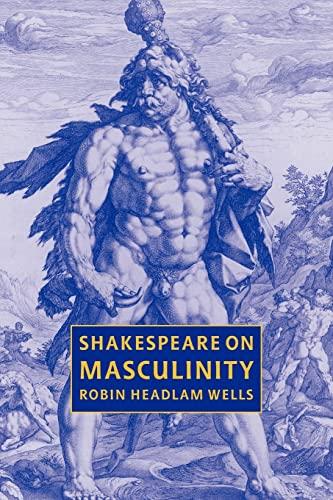 9780521031530: Shakespeare on Masculinity