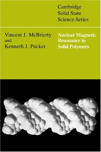 9780521031721: Nuclear Magnetic Resonance in Solid Polymers (Cambridge Solid State Science Series)
