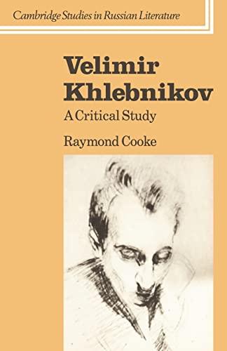 9780521031738: Velimir Khlebnikov: A Critical Study