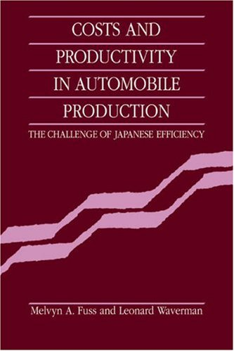9780521031752: Costs and Productivity in Automobile Production: The Challenge of Japanese Efficiency