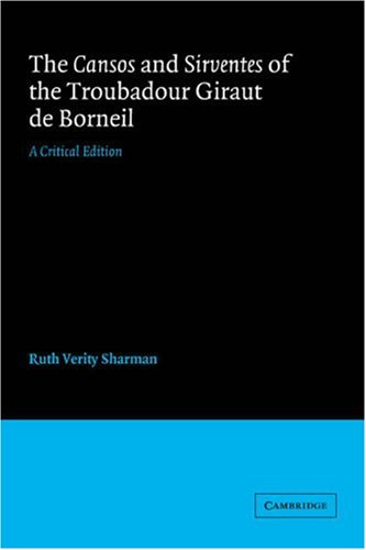 9780521031783: The Cansos and Sirventes of the Troubadour, Giraut de Borneil: A Critical Edition