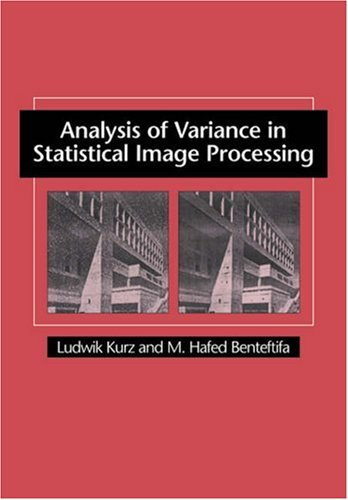 9780521031967: Analysis of Variance in Statistical Image Processing
