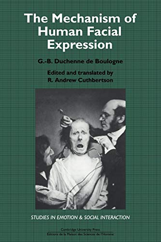 9780521032063: The Mechanism of Human Facial Expression (Studies in Emotion and Social Interaction)