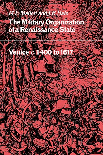 9780521032476: Military Organisation Renaissance: Venice C. 1400 to 1617 (Cambridge Studies in Early Modern History)