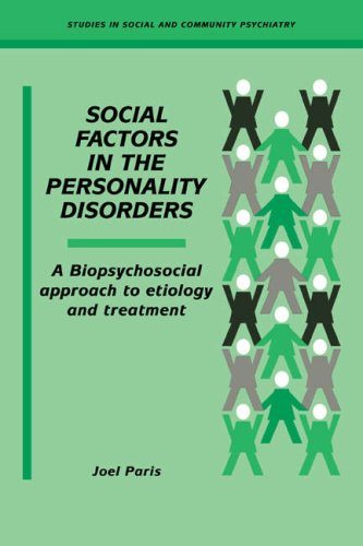 9780521032667: Social Factors in the Personality Disorders: A Biopsychosocial Approach to Etiology and Treatment (Studies in Social and Community Psychiatry)